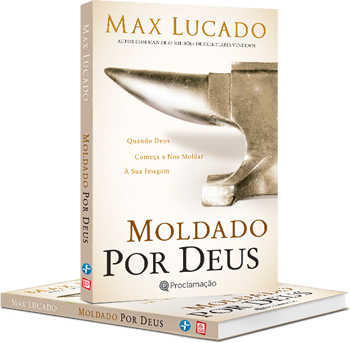 Capa Livro Moldado por Deus de Max Lucado